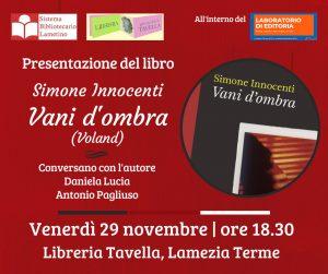 """Simone Innocenti dal titolo """"Vani d'ombra"""" (edito da Voland)"""